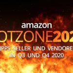 Amazon-HOTZONE-2020-Tipps-fuerr-Seller-und-Vendoren-Primeday-Black-Friday-Christmas-Shopping