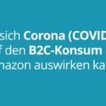 Auswirkungen-Corona-COVID-19-Marktplatz-Amazon
