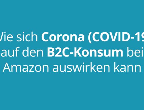 Auswirkungen von Corona (COVID-19) auf den Marktplatz Amazon