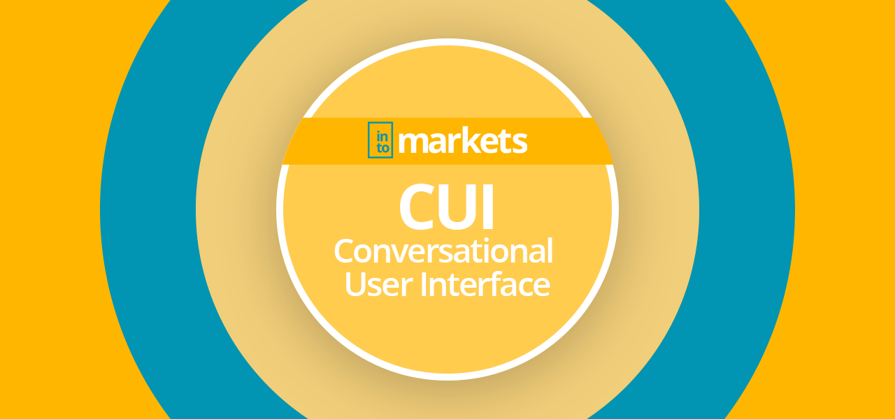 CUI-Conversational-User-Interface-intomarkets-wiki
