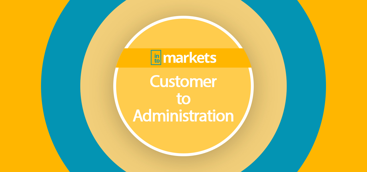Customer to administration