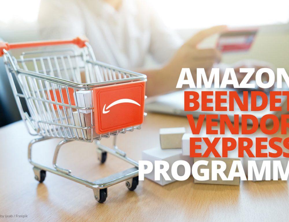 Das Ende von Amazon Vendor Express