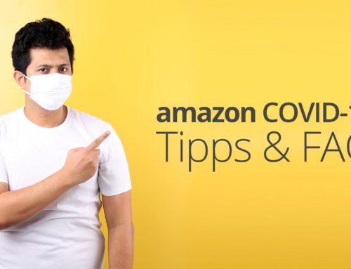 Amazon-Tipps und Fragen zu COVID-19 / Corona