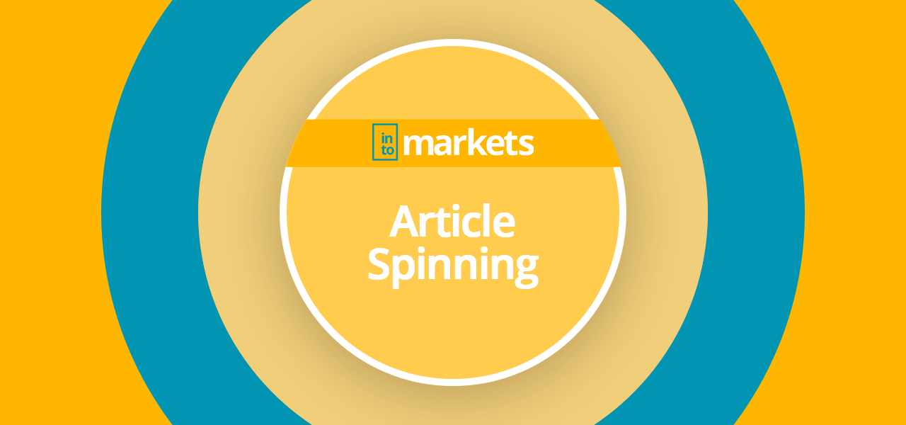 article-spinning-wiki-intomarkets