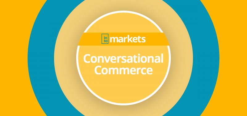 conversational-commerce-intomarkets