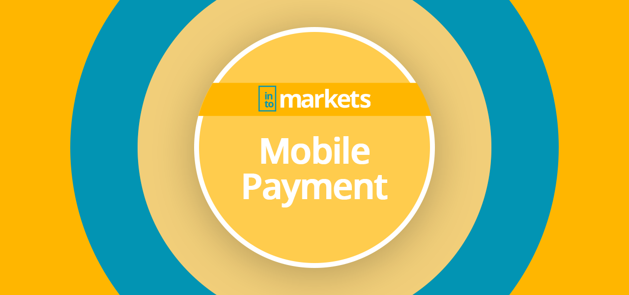 mobile-payment-intomarkets