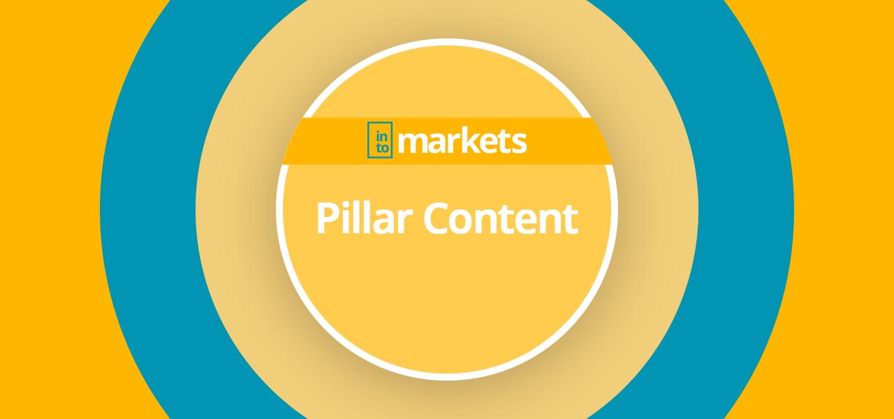 pillar-content-wiki-intomarkets